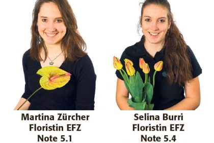 Lehrabschluss Martina Zürcher und Selina Burri - Blumen Bergmann